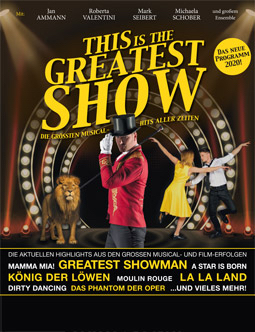 Die größten Musical-Hits aller Zeiten – This is The Greatest Show